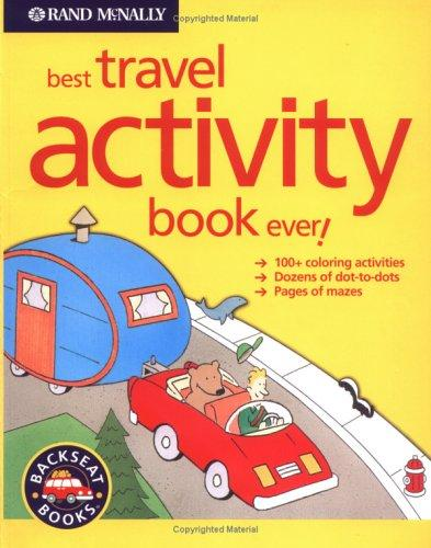 Best Travel Activity Book Ever (Backseat Books)