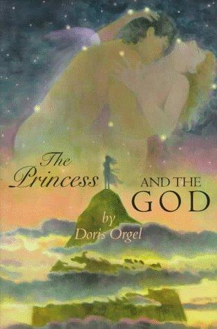 The princess and the god by Doris Orgel