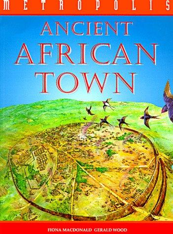 Ancient African Town (Picture a Country) by Fiona MacDonald