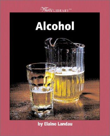 Alcohol by Elaine Landau