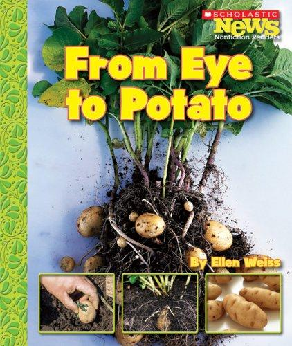 From Eye to Potato by Ellen Weiss