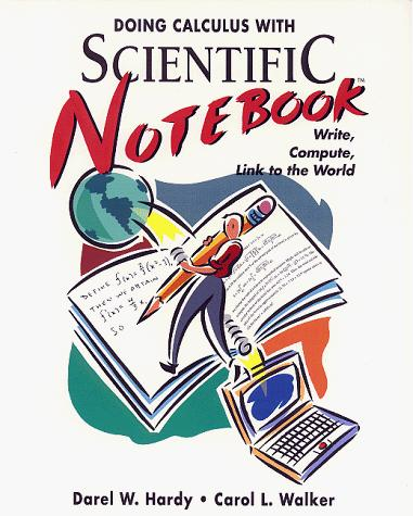 Doing calculus with Scientific Notebook by Darel W. Hardy