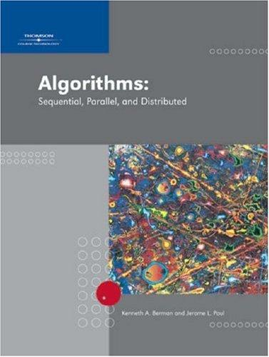 Algorithms by Kenneth A. Berman, Jerome L. Paul