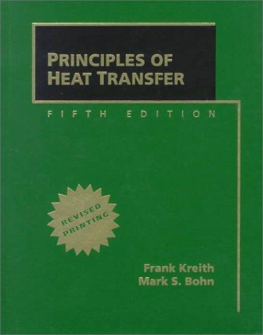 Principles of Heat Transfer, Revised Printing by Frank Kreith
