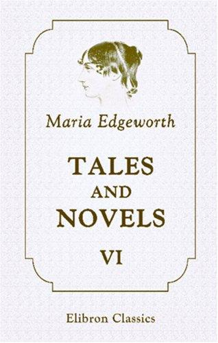 Tales and Novels by Maria Edgeworth