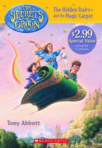 Hidden Stairs And The Magic Carpet (Secrets Of Droon) by Tony Scholastic Inc.