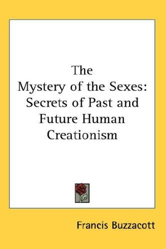 The Mystery of the Sexes by Francis Buzzacott