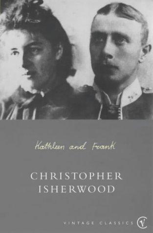 Kathleen and Frank by Christopher Isherwood