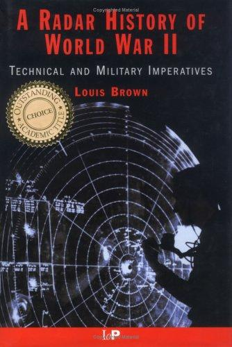 A radar history of World War II by Louis Brown