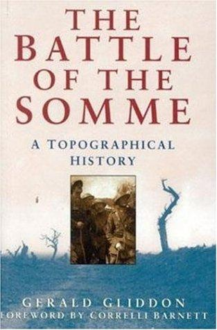 The battle of the Somme by Gerald Gliddon
