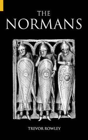 The Normans (Revealing History) by Trevor Rowley