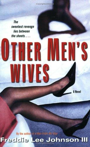 Other men's wives by Freddie Lee Johnson