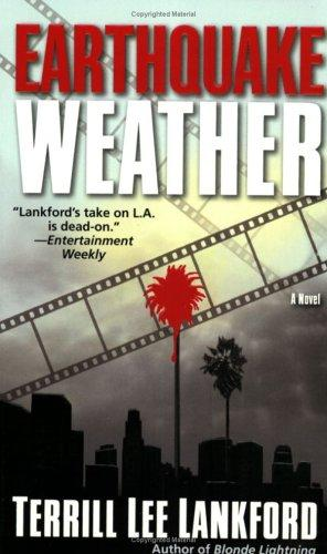 Earthquake Weather by Terrill Lee Lankford
