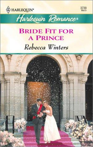 Bride Fit for a Prince  (High Society Brides / Twin Brides)