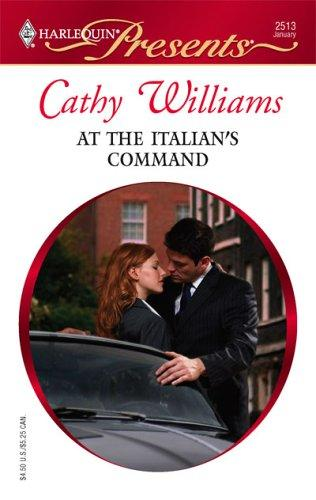 At The Italian's Command by Cathy Williams