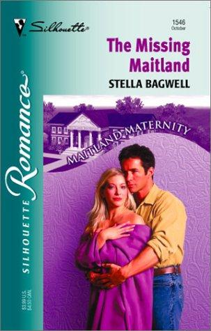 Missing Maitland (Maitland Maternity by Stella Bagwell