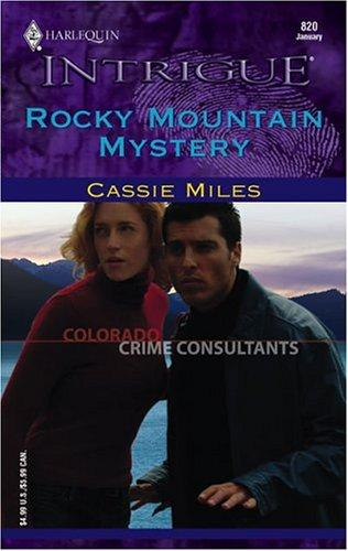 Rocky Mountain mystery by Cassie Miles