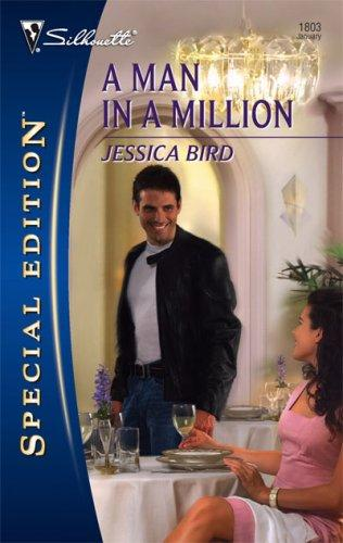 A Man In A Million (Silhouette Special Edition) by Jessica Bird