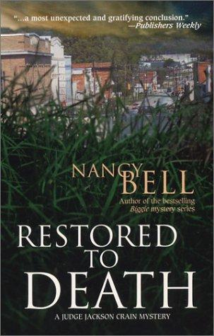 Restored to Death (WWL Mystery) by Nancy Bell