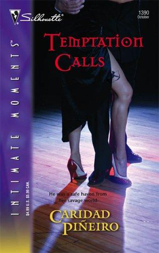 Temptation Calls (The Calling,  Book 3) (Silhouette Intimate Moments, No. 1390)