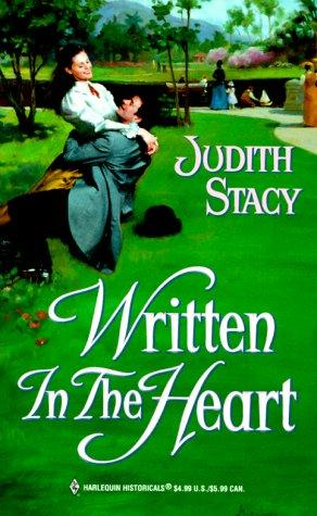 Written In The Heart (Historical, 500) by Judith Stacy
