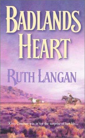 Badlands Heart  (Badlands) by Ruth Langan