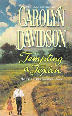 Tempting a Texan by Carolyn Davidson