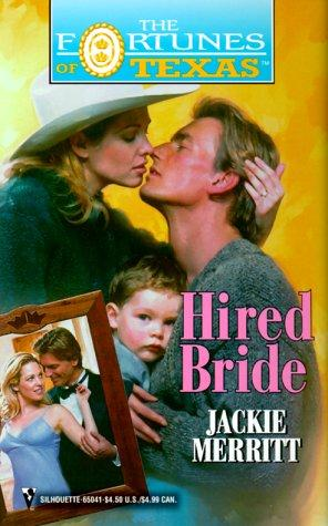 Hired Bride (The Fortune'S Of Texas) (Fortunes of Texas, 12) by Jackie Merritt