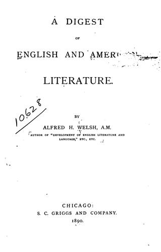A digest of English and American literature.
