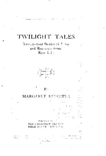 Twilight tales by Margaret Elizabeth Munson Sangster