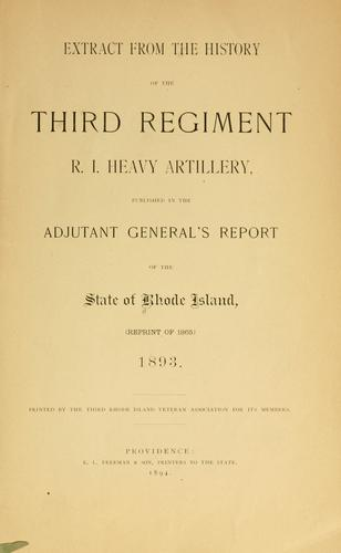 Extract from the history of the Third Regiment R. I. Heavy Artillery by Rhode Island. Adjutant-General's Office.