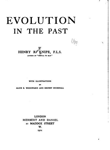 Evolution in the past by Henry Robert Knipe
