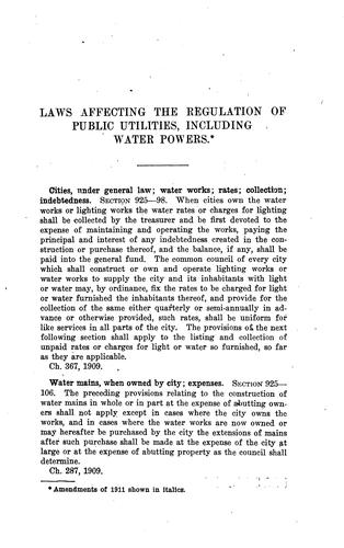 A compilation of laws affecting the regulation of public utilities (including water powers) 1907-1911.  Published by the Railroad Commission of Wisconsin.  August, 1911. by Wisconsin.