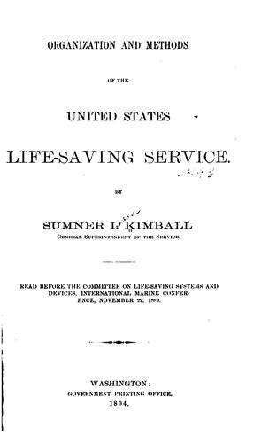 Organization and methods of the United States Life-saving service by Sumner Increase Kimball
