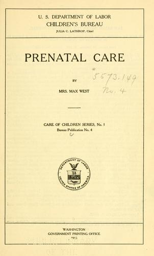 Prenatal care by Mary Mills West
