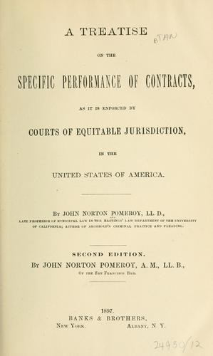 A treatise on the specific performance of contracts by Pomeroy, John Norton