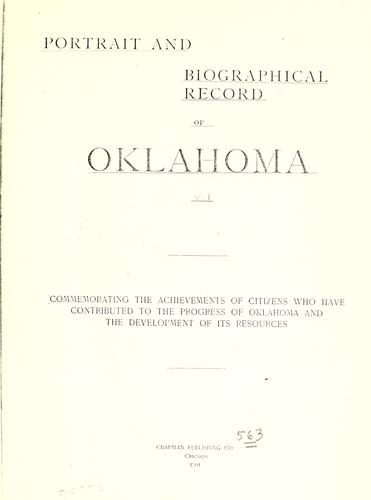 Portrait and biographical record of Oklahoma by