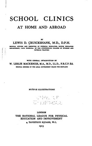 School clinics at home and abroad by Lewis Davie Cruickshank